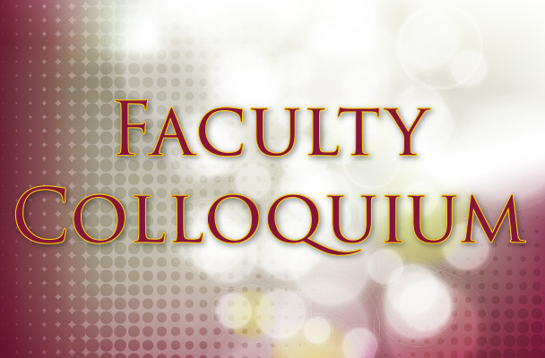 Faculty Colloquium Series